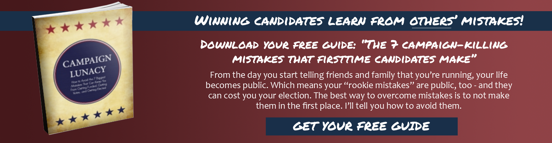 7 Campaign-Killing Mistakes that First-Time Candidates Make